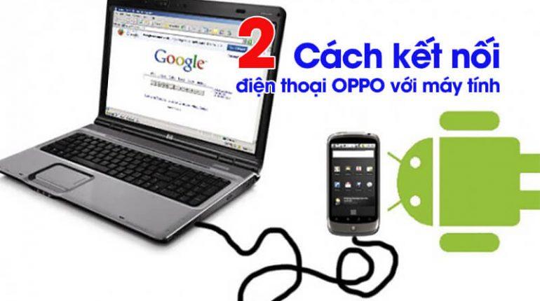 Cách kết nối điện thoại OPPO với máy tính (3)