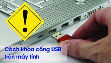 Hướng dẫn cách khóa cổng USB