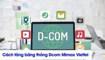 Cách tăng băng thông Dcom (1)