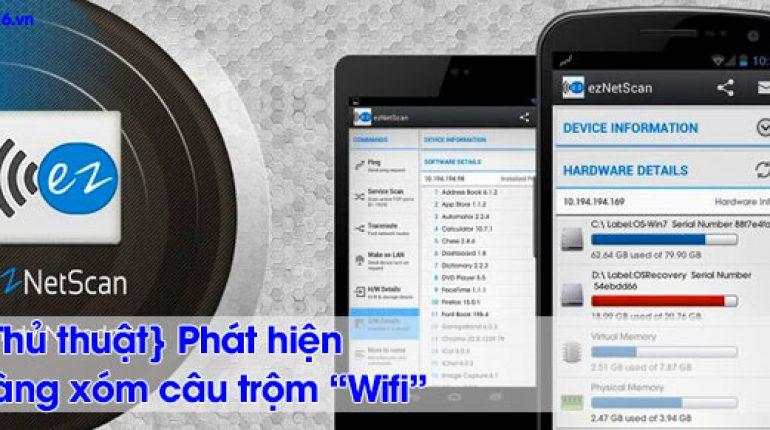 Phát hiện câu trộm wifi