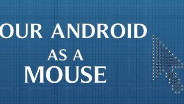 Sử dụng điện thoại Android làm chuột máy tính