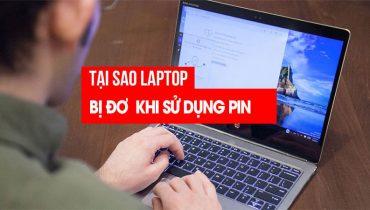 Laptop bị đơ khi sử dụng pin