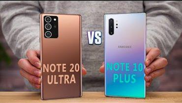 So sánh Galaxy Note 10 Plus và Note 20 Ultra