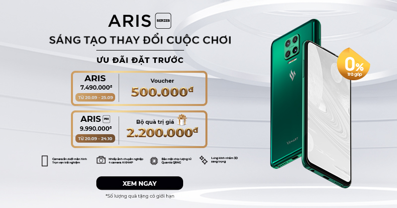 Đặt trước Vsmart Aris | Aris Pro tại Viettel Store